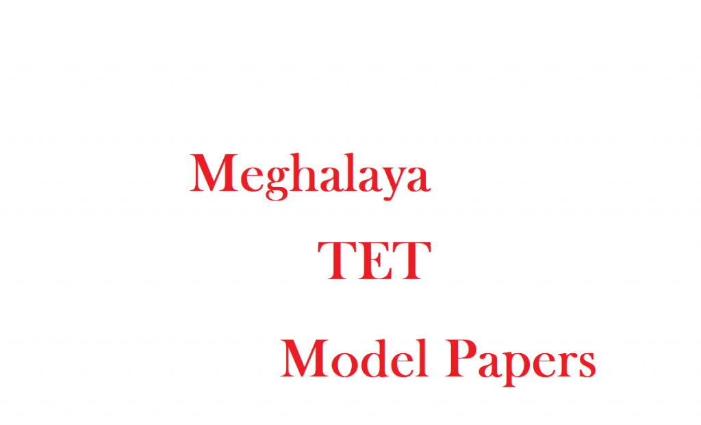 Meghalaya TET Model Paper 2020 MTET Previous Question Paper Download