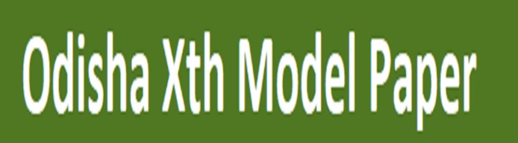 Odisha 10th Model Paper 2021 BSE Odisha Question Paper 2021 Oriya and English Medium